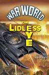 War World: The Lidless Eye - John F. Carr, Don Hawthorne