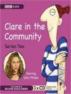 Clare in the Community, Series 2: The Complete Series - Harry Venning, David Ramsden, Sally Phillips, Alex Lowe, Nina Conti