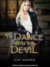 To Dance With the Devil - Cat Adams, Arika Escalona Rapson