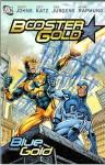 Booster Gold: Blue And Gold - Dan Jurgens, Norm Rapmund