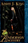 The Andersen Ancestry (The Grimm Legacy) - Addie J. King