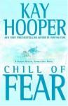 Chill of Fear (Fear trilogy #2 - BCU #8) - Kay Hooper