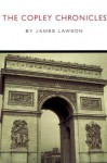 The Copley Chronicles - James Lawson