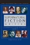 Supernatural Fiction Writers: Contemporary Fantasy and Horror; Volume I and II - Richard Bleiler, K.A. Laity