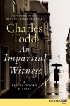 An Impartial Witness - Charles Todd