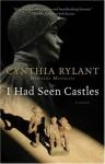 I Had Seen Castles - Cynthia Rylant