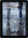 A Dream Come True - Addison Albright