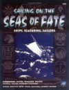 Sailing on the Seas of Fate - Mark Morrison, Richard Watts, Nick Hagger, Carl Pates, Petersen, Ben Chessell, Charlie Krank