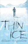 Thin Ice - Mikael Engstrom, Susan Beard