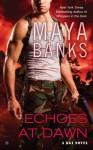 Echoes at Dawn - Maya Banks