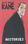 Kane Volume 3: Histories - Paul Grist