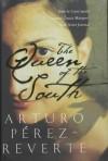 The Queen Of The South - Arturo Pérez-Reverte