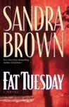 Fat Tuesday (Audio) - Sandra Brown, Stephen Lang