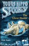The Ghost Hunter (Young Hippo Spooky) - Ivan Jones, Georgie Birkett