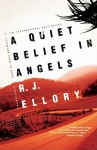 A Quiet Belief In Angels (Library Edition) - R.J. Ellory