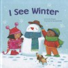 I See Winter - Charles Ghigna, Ag Jatkowska