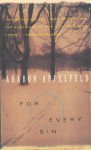 For Every Sin - Aharon Appelfeld, Jeffrey M. Green