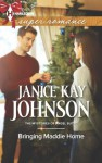 Bringing Maddie Home (The Mysteries of Angel Butte) - Janice Kay Johnson