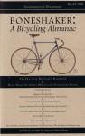 Boneshaker: A Bicycling Almanac (BA 42-500, #5) - Evan P. Schneider, Dan DeWeese, Mary Richardson, Marc-Andre R. Chimonas, Paola Malpezzi Price, Melissa Reeser Poulin