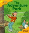 The Adventure Park (Oxford Reading Tree, Stage 5, More Storybooks C) - Roderick Hunt, Alex Brychta
