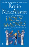 Holy Smokes - Katie MacAlister