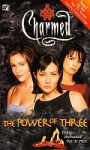 Charmed 2 In 1: The Power Of Three / Haunted By Desire - Eliza Willard, Cameron Dokey, Constance M. Burge