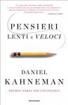 Pensieri lenti e veloci (Saggi) (Italian Edition) - Daniel Kahneman, Laura Serra