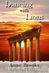 Dancing with Lions - Anne Brooke