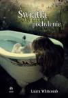 Światła Pochylenie - Laura Whitcomb