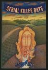 Serial Killer Days - David Prill