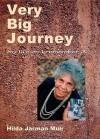 Very Big Journey: My Life As I Remember It - Hilda Jarman Muir, Barbara Cummings