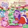 Rose Blossom's First Christmas - Ann Marie Capalija, Carlo LoRaso