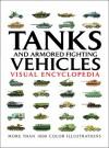 Tanks and Armored Fighting Vehicles - Robert Jackson