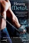 Heavy Metal - Natalie J. Damschroder