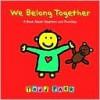 We Belong Together - Todd Parr