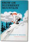 Snow on Blueberry Mountain - Stephen W. Meader