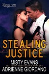 Stealing Justice - Misty Evans, Adrienne Giordano