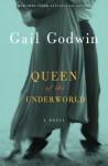Queen of the Underworld: A Novel - Gail Godwin