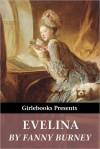 Evelina (Girlebooks Classics) - Fanny Burney
