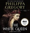 The White Queen: A Novel - Philippa Gregory, Bianca Amato
