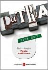 Patria 1978-2010 - Enrico Deaglio