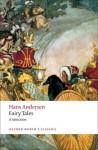 Hans Andersen's Fairy Tales: A Selection (Oxford World's Classics) - Hans Christian Andersen, Vilhelm Pedersen, Lorenz Frohlich