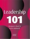 Leadership 101 - Brian Rothwell, Margaret Lloyd