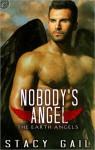 Nobody's Angel - Stacy Gail
