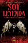 Soy leyenda - Steve Niles, Elman Brown, Richard Matheson