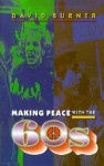 Making Peace with the 60s - David Burner