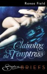 Claiming the Temptress - Renee Field