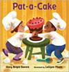 Pat-a-Cake - Mary Brigid Barrett, LeUyen Pham