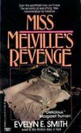 Miss Melville's Revenge - Evelyn E. Smith
