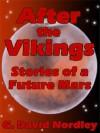 After The Vikings - G. David Nordley